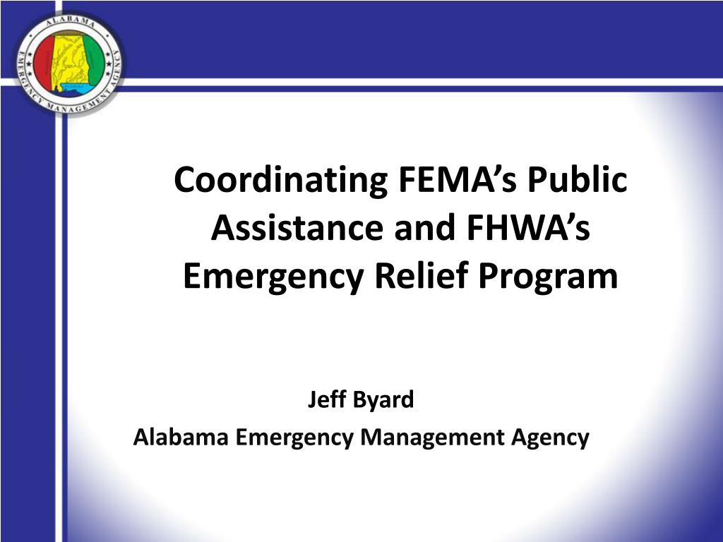 coordinating fema s public assistance and fhwa s emergency relief program l.