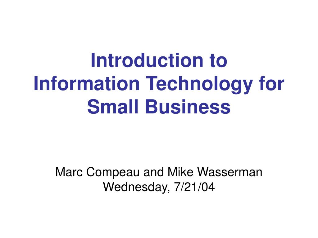 introduction to information technology for small business l.
