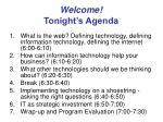 welcome tonight s agenda