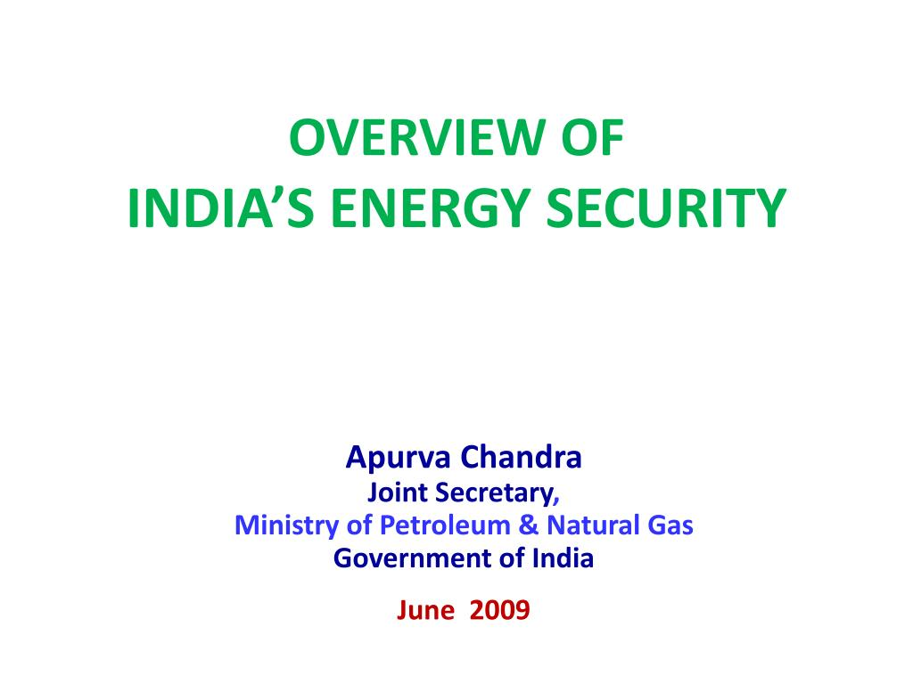 overview of india s energy security l.