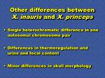 other differences between x inauris and x princeps