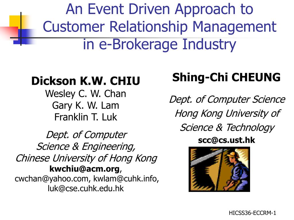 an event driven approach to customer relationship management in e brokerage industry l.