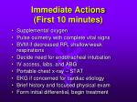 immediate actions first 10 minutes