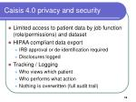 caisis 4 0 privacy and security