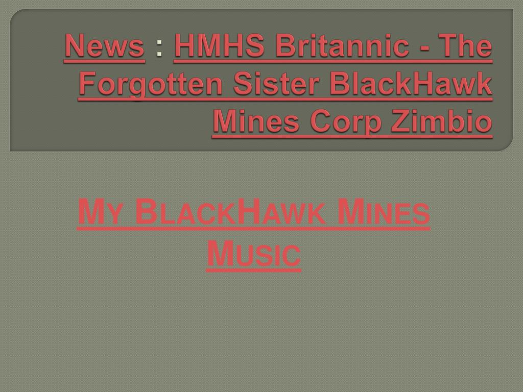news hmhs britannic the forgotten sister blackhawk mines corp zimbio l.