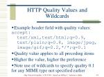 http quality values and wildcards