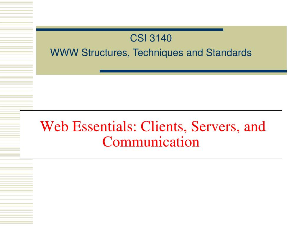 web essentials clients servers and communication l.