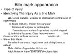bite mark appearance
