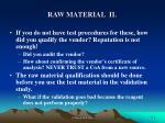 raw material ii