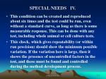 special needs iv