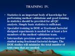 training iv