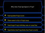 why does toad apologize to frog