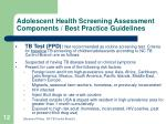 adolescent health screening assessment components best practice guidelines12