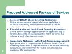 proposed adolescent package of services