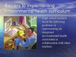 barriers to implementing environmental health curriculum