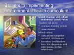 barriers to implementing environmental health curriculum1