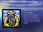 governmental decision making researching pesticides herbicides and pet waste