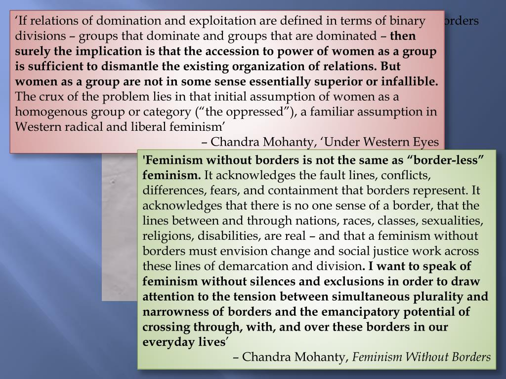 'If relations of domination and exploitation are defined in terms of binary divisions – groups that dominate and groups that are dominated –