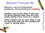 behavior principle 6