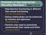 examples of age appropriate sexuality education ages 15 18