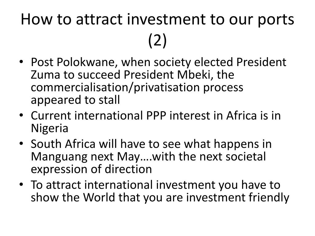 How to attract investment to our ports (2)