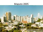 maputo 2005