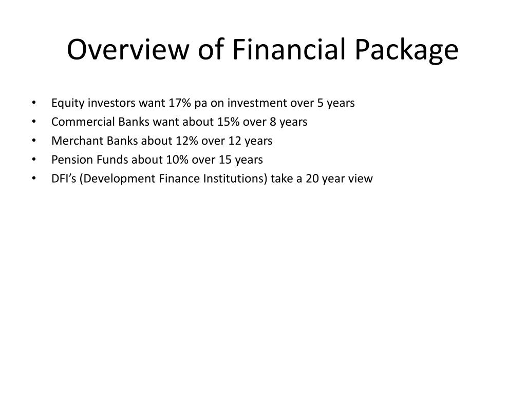 Overview of Financial Package