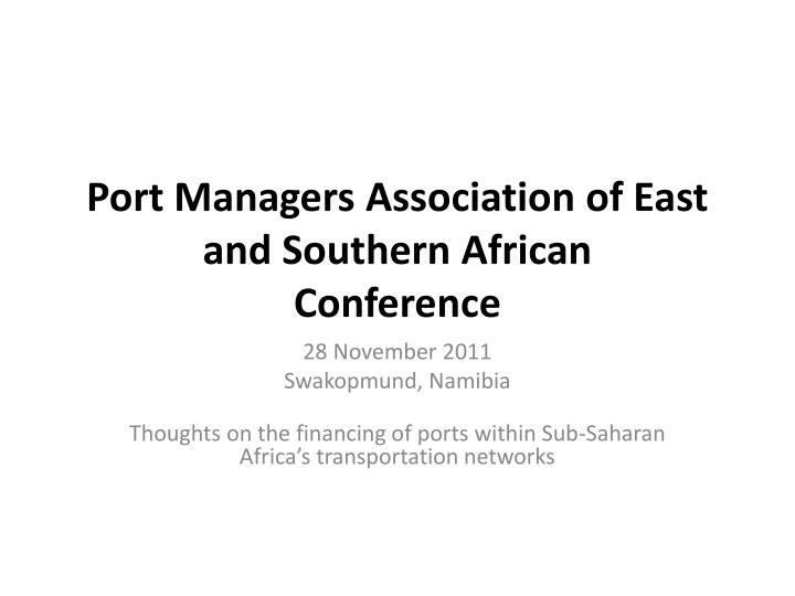 Port managers association of east and southern african conference