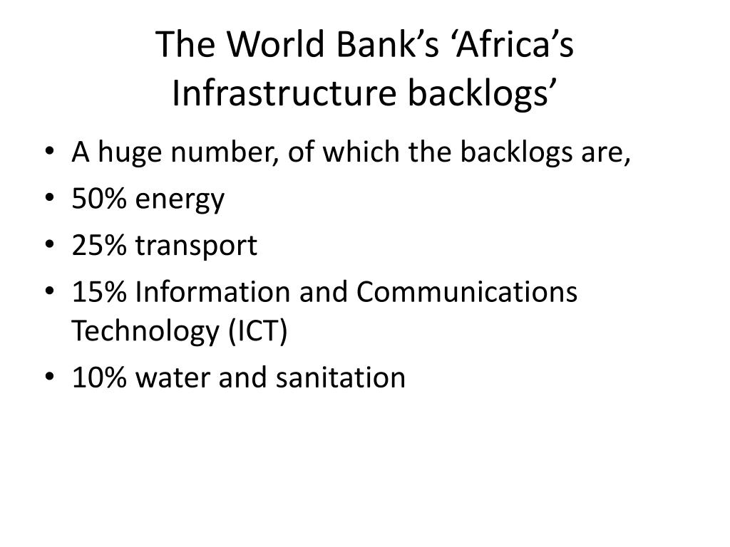 The World Bank's 'Africa's Infrastructure backlogs'