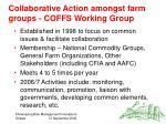 collaborative action amongst farm groups coffs working group