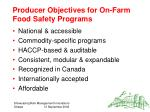 producer objectives for on farm food safety programs