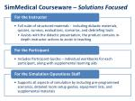 simmedical courseware solutions focused