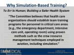 why simulation based training10