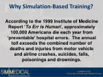 why simulation based training9