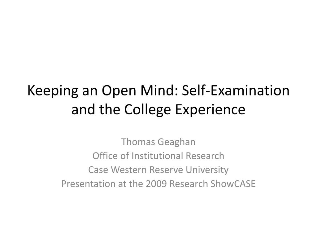 keeping an open mind self examination and the college experience l.