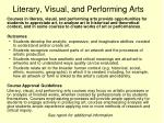 literary visual and performing arts