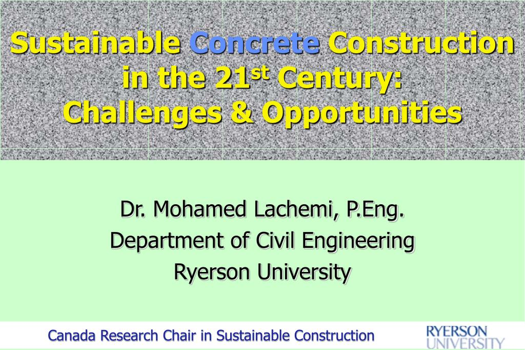 sustainable concrete construction in the 21 st century challenges opportunities l.
