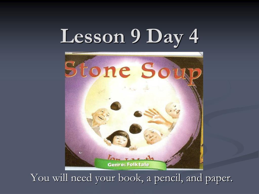 lesson 9 day 4 l.