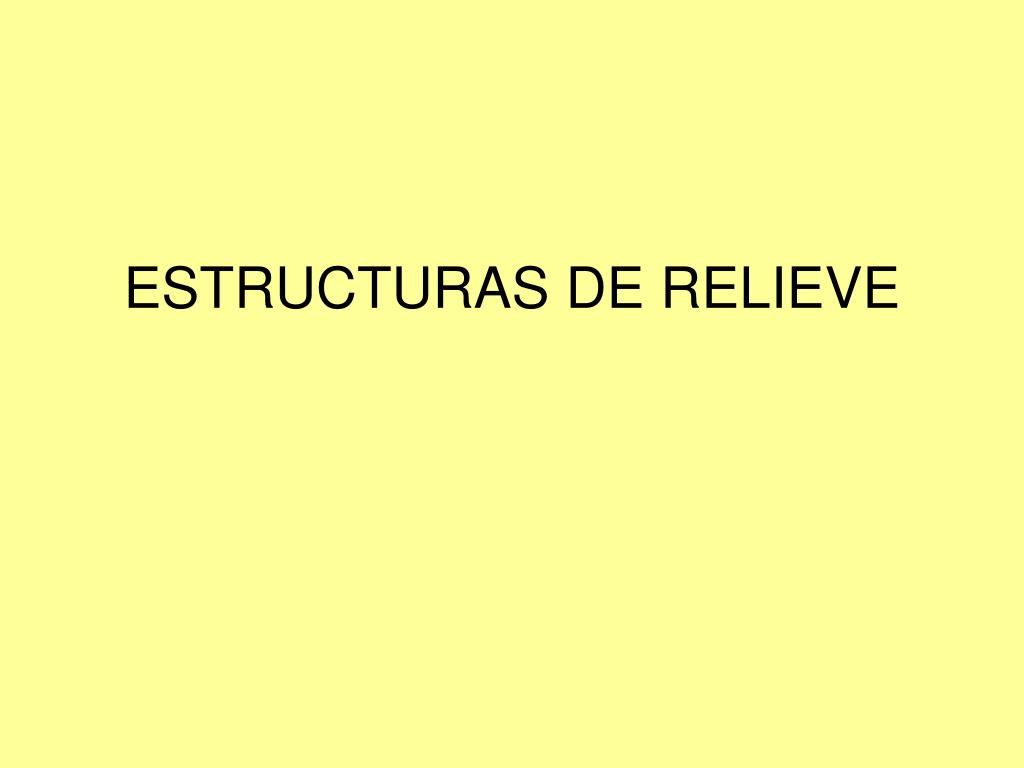 estructuras de relieve l.
