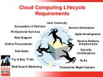 cloud computing lifecycle requirements