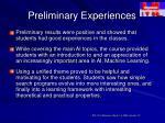 preliminary experiences