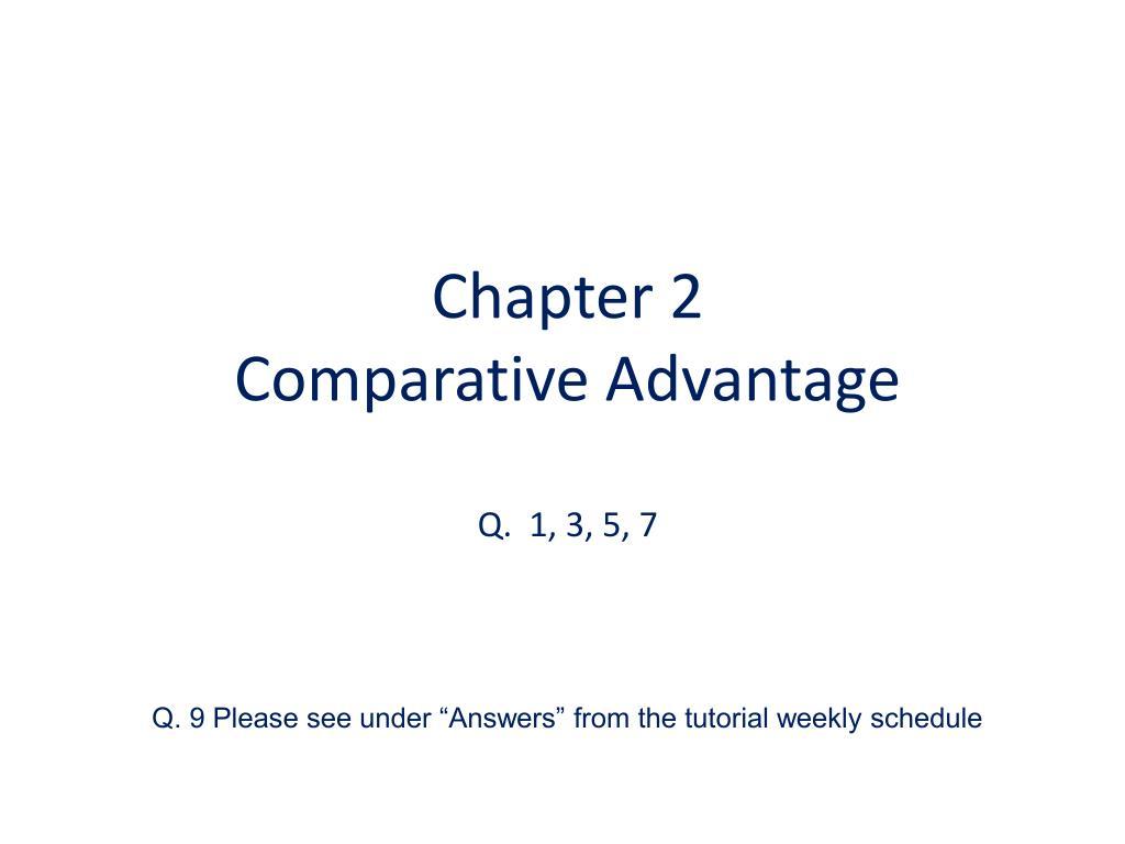 chapter 2 comparative advantage q 1 3 5 7 l.