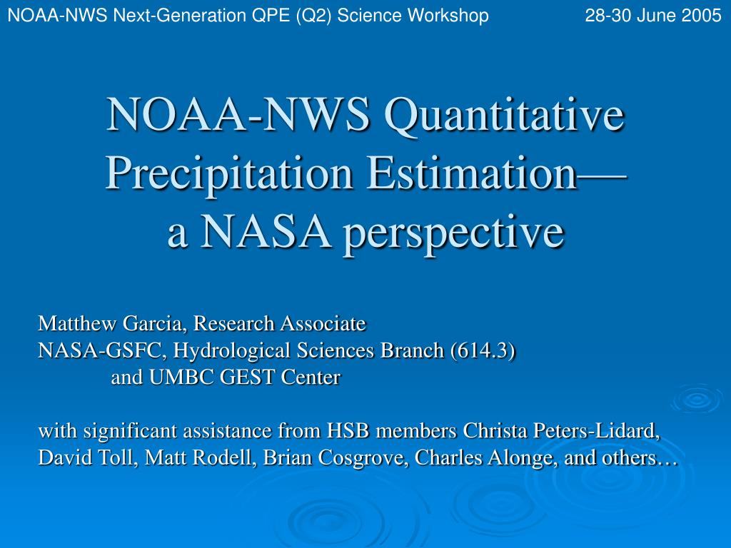 noaa nws quantitative precipitation estimation a nasa perspective l.