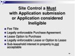 site control a must with application submission or application considered ineligible