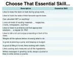 choose that essential skill