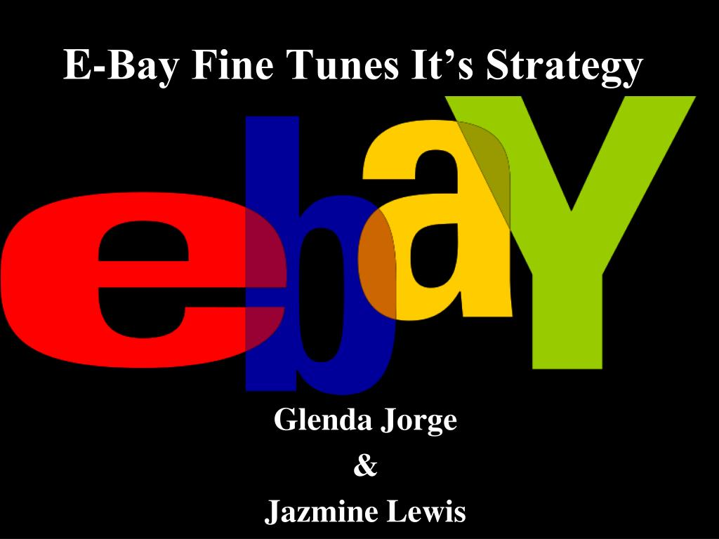 e bay fine tunes it s strategy l.