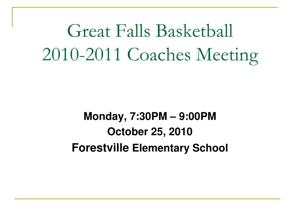 great falls basketball 2010 2011 coaches meeting l.