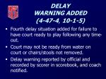 delay warning added 4 47 4 10 1 5