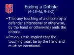 ending a dribble 4 15 4d 9 5 255