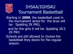 ihsaa ighsau tournament basketball